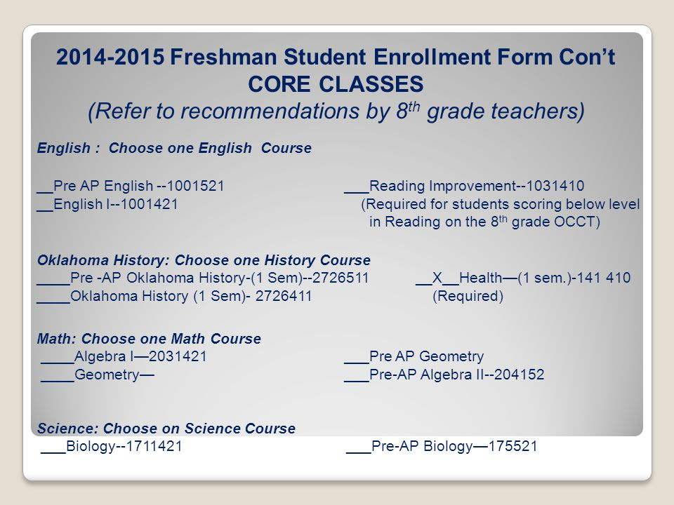 2014-2015 Freshman Student Enrollment Form Con't