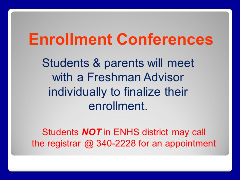 Enrollment Conferences