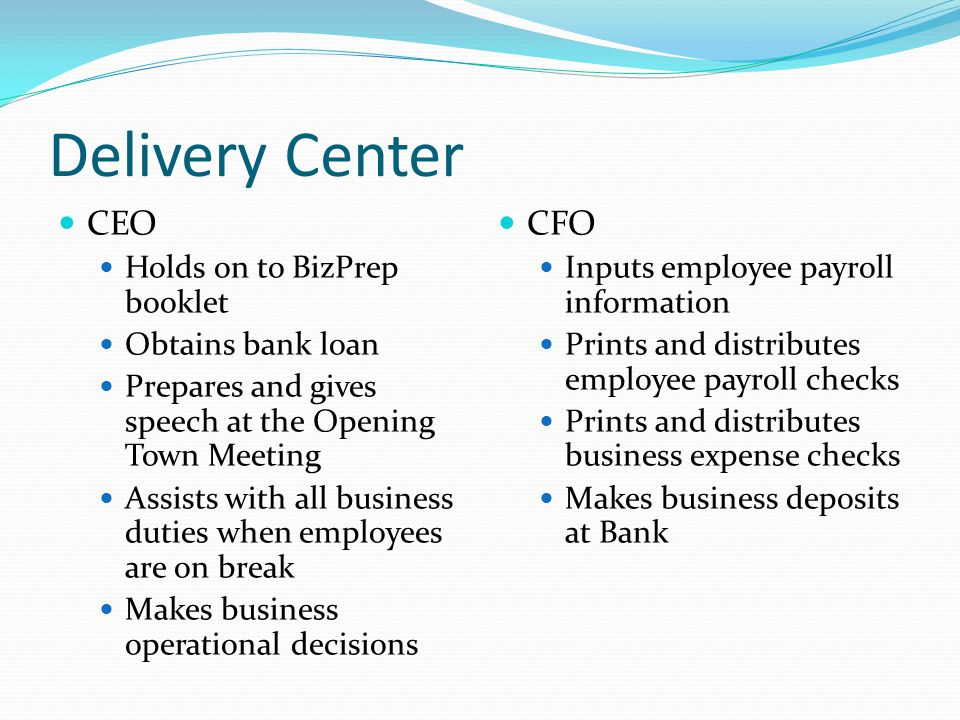 Delivery Center CEO CFO Holds on to BizPrep booklet Obtains bank loan