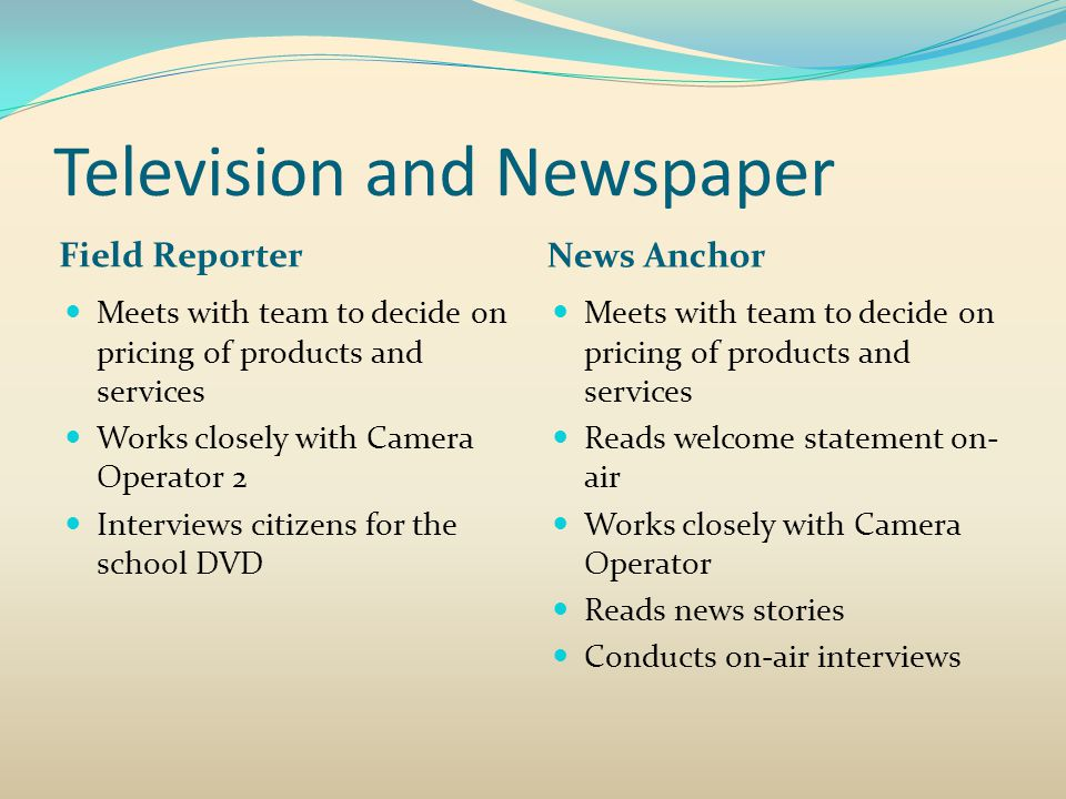 Television and Newspaper
