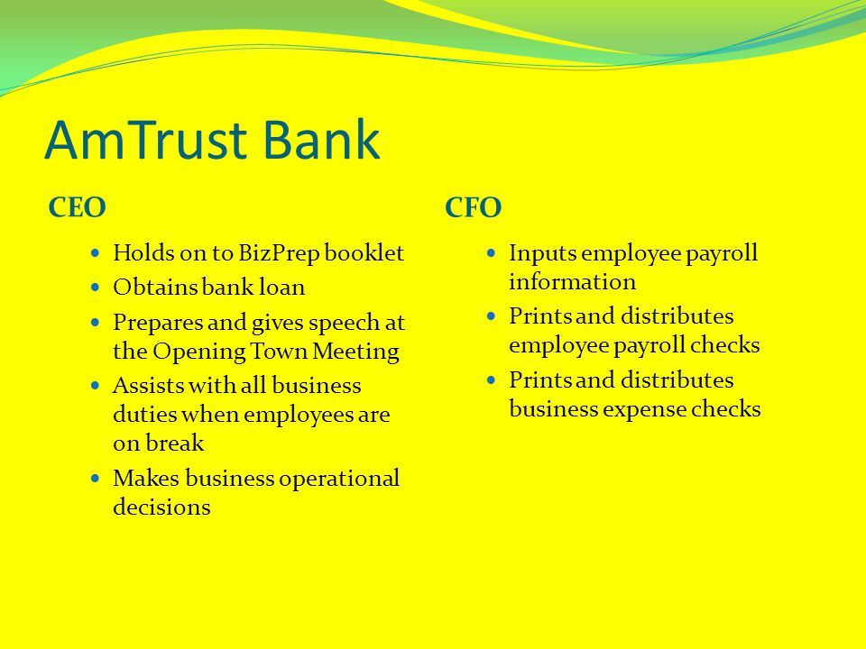 AmTrust Bank CEO CFO Holds on to BizPrep booklet Obtains bank loan