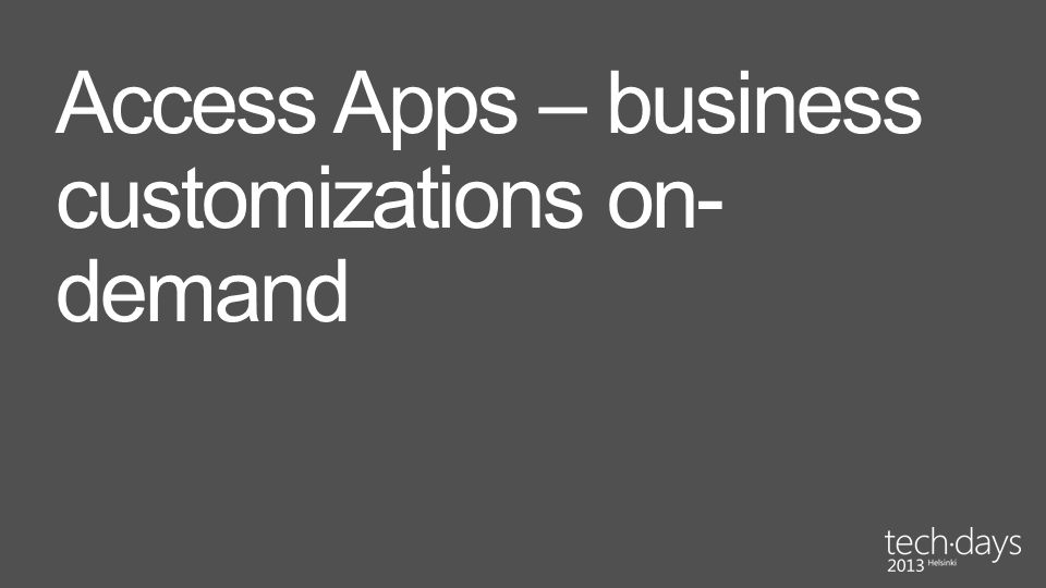 Access Apps – business customizations on-demand