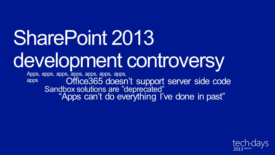 SharePoint 2013 development controversy