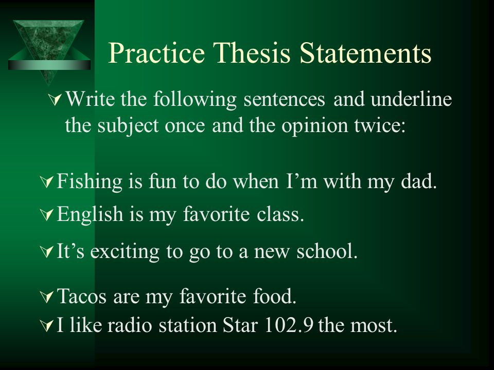 Practice Thesis Statements
