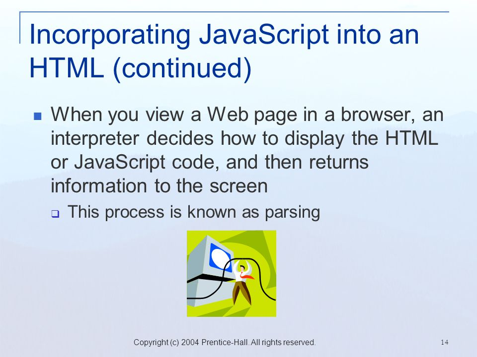 Incorporating JavaScript into an HTML (continued)