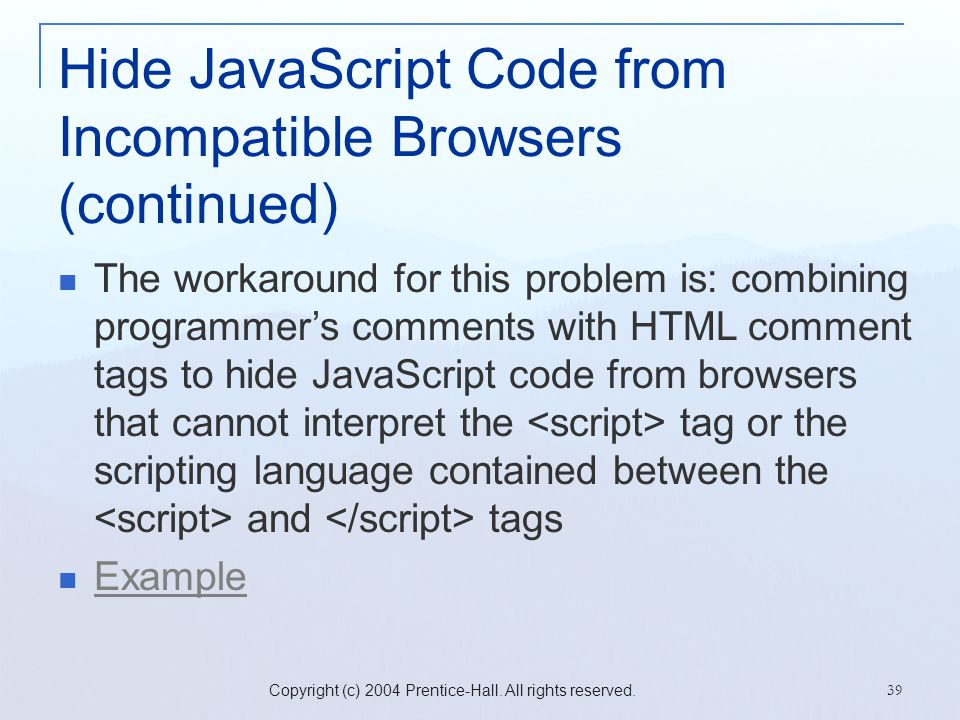 Hide JavaScript Code from Incompatible Browsers (continued)