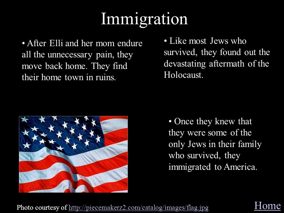 Immigration Like most Jews who survived, they found out the devastating aftermath of the Holocaust.