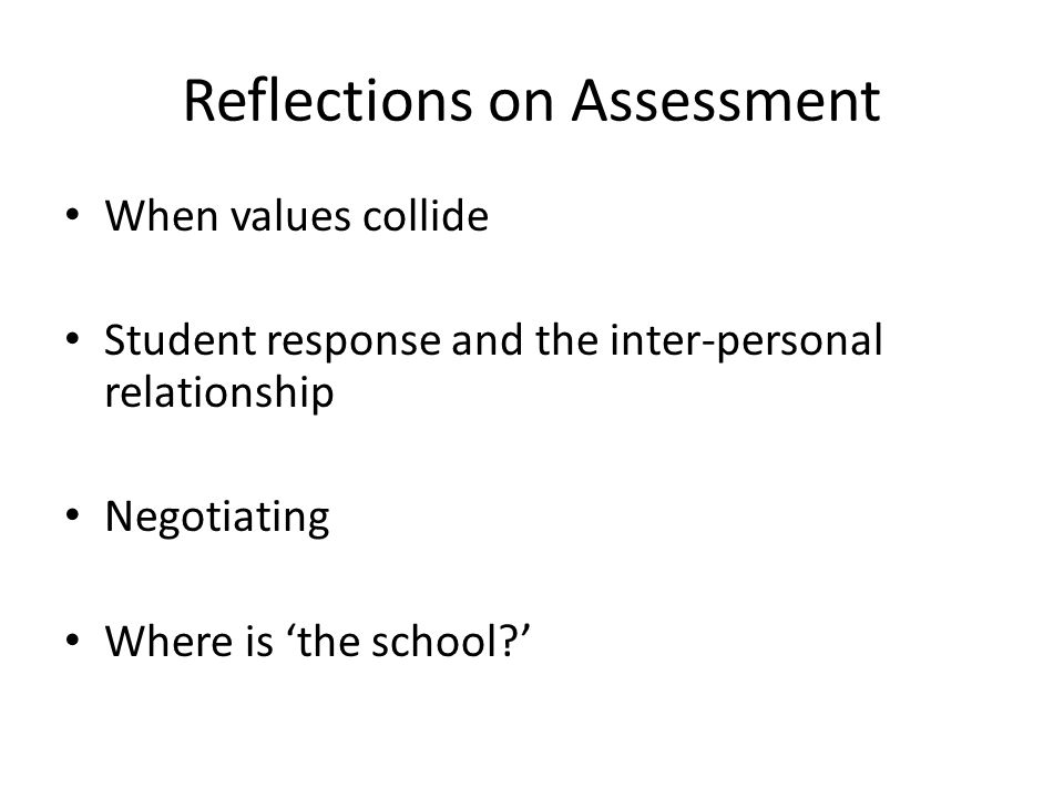Reflections on Assessment