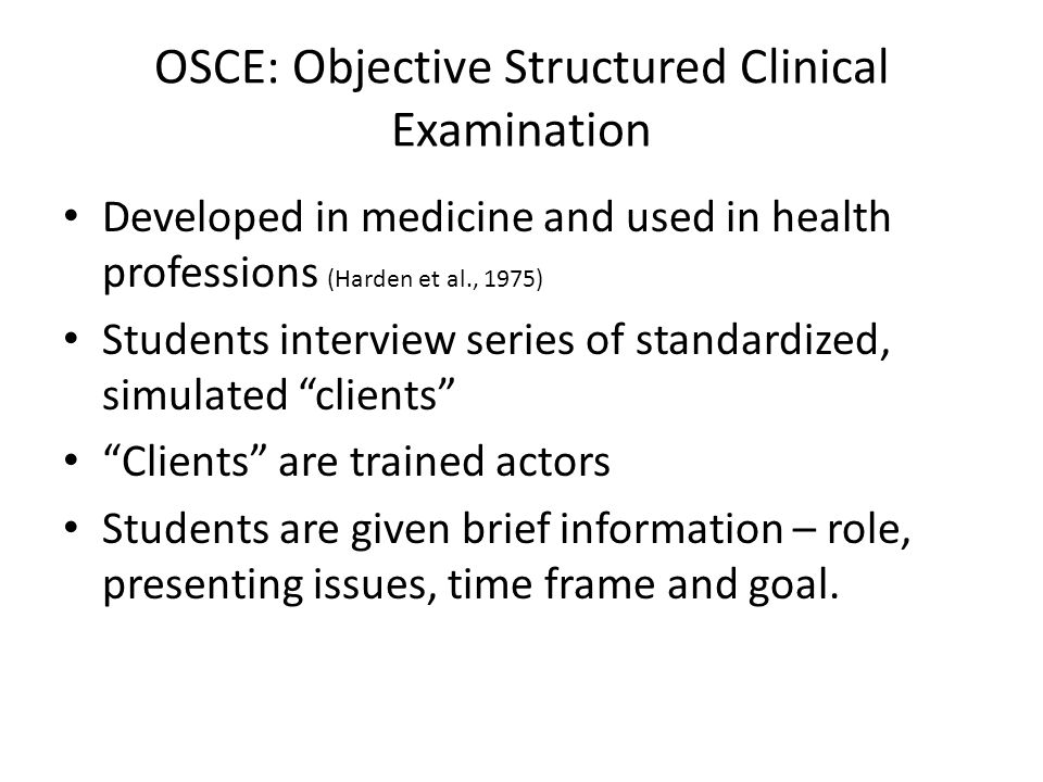 OSCE: Objective Structured Clinical Examination