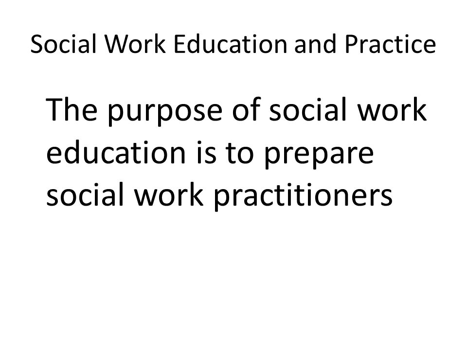 Social Work Education and Practice