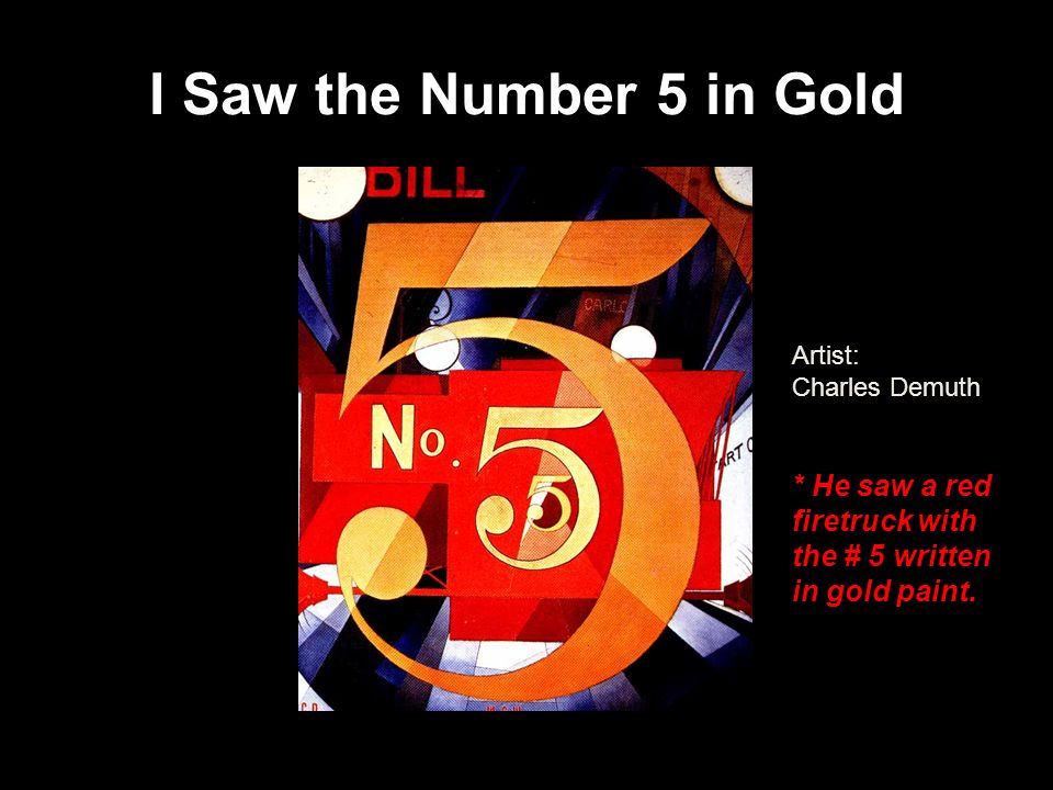 I Saw the Number 5 in GoldArtist: Charles Demuth.