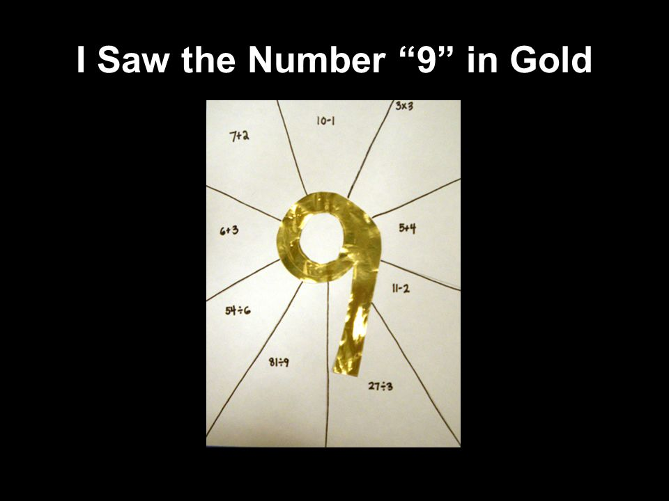 I Saw the Number 9 in Gold