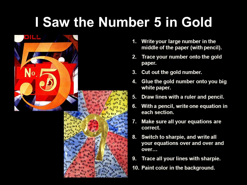 I Saw the Number 5 in Gold Write your large number in the middle of the paper (with pencil). Trace your number onto the gold paper.