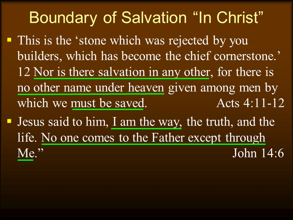 Boundary of Salvation In Christ