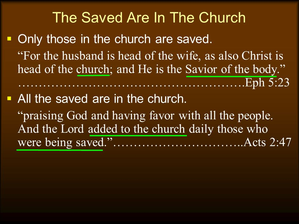 The Saved Are In The Church