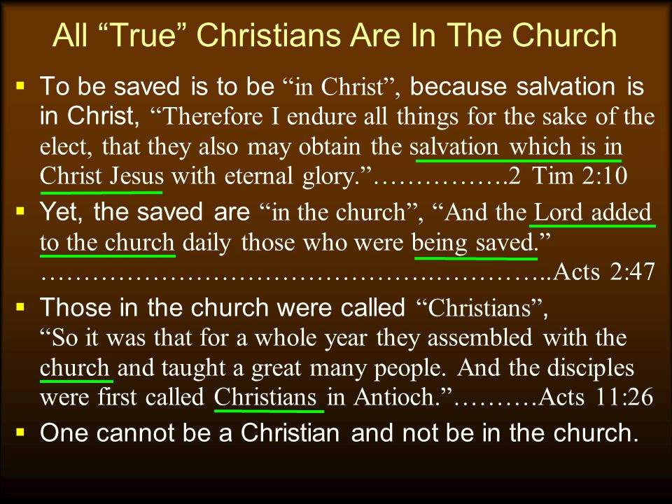 All True Christians Are In The Church