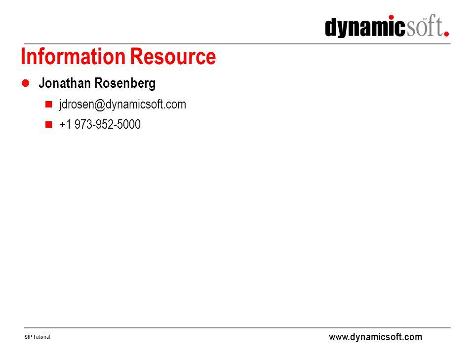 Information Resource Jonathan Rosenberg jdrosen@dynamicsoft.com