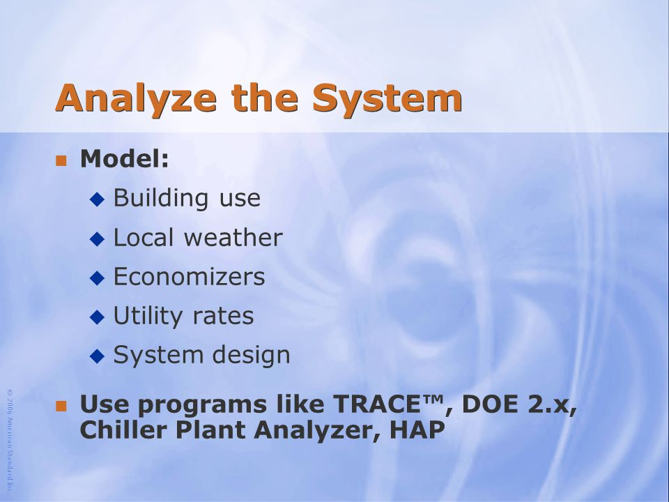 Analyze the System Model: Building use Local weather Economizers