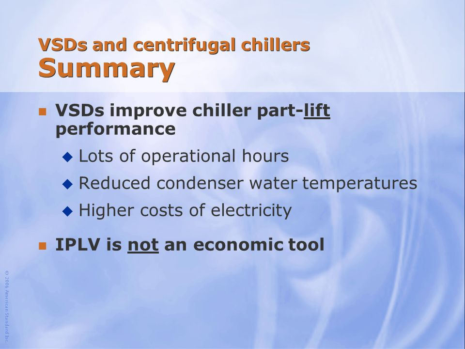 VSDs and centrifugal chillers Summary