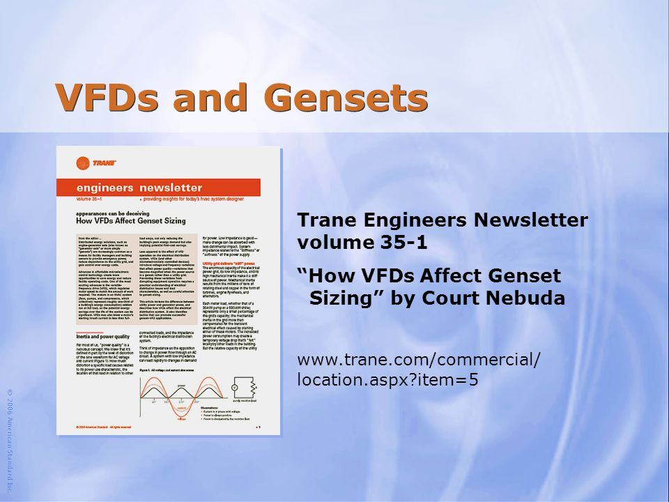 VFDs and Gensets Trane Engineers Newsletter volume 35-1