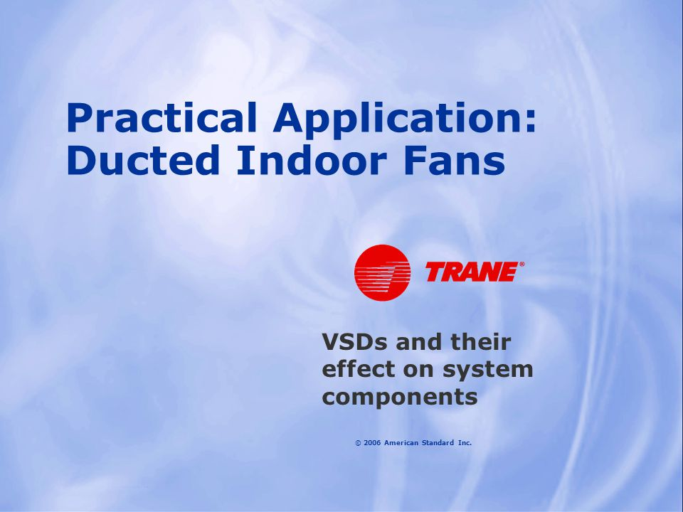 Practical Application: Ducted Indoor Fans