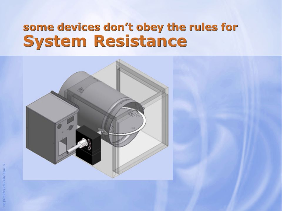 some devices don't obey the rules for System Resistance