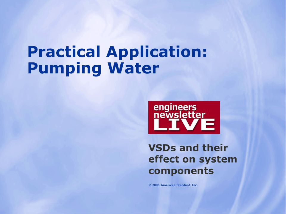 Practical Application: Pumping Water