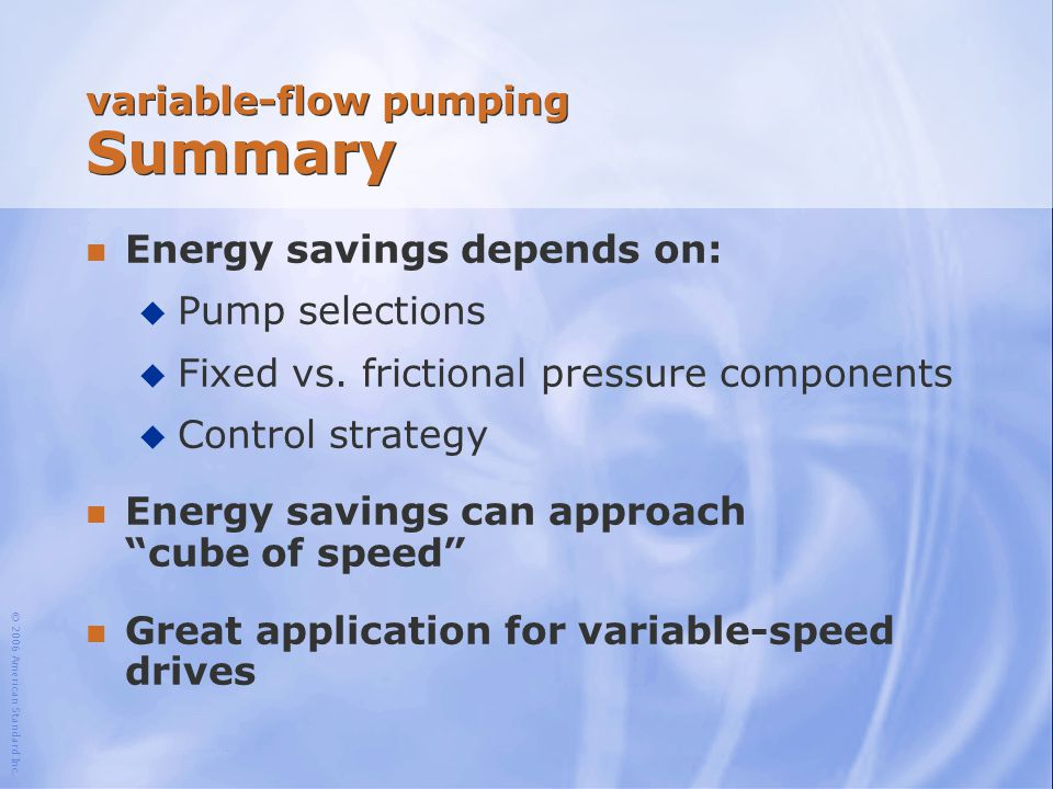 variable-flow pumping Summary