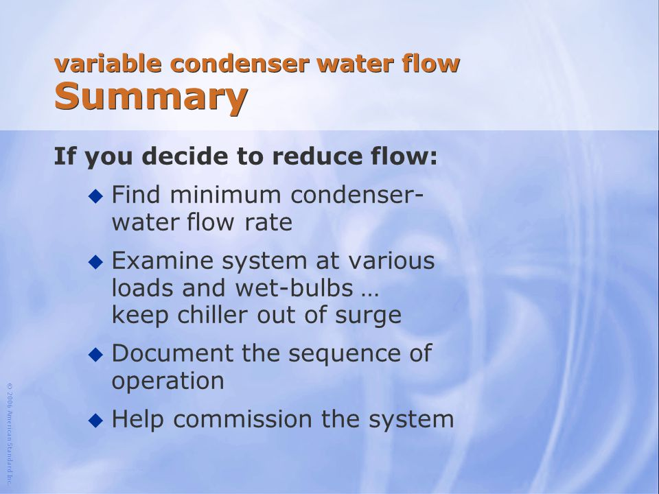 variable condenser water flow Summary
