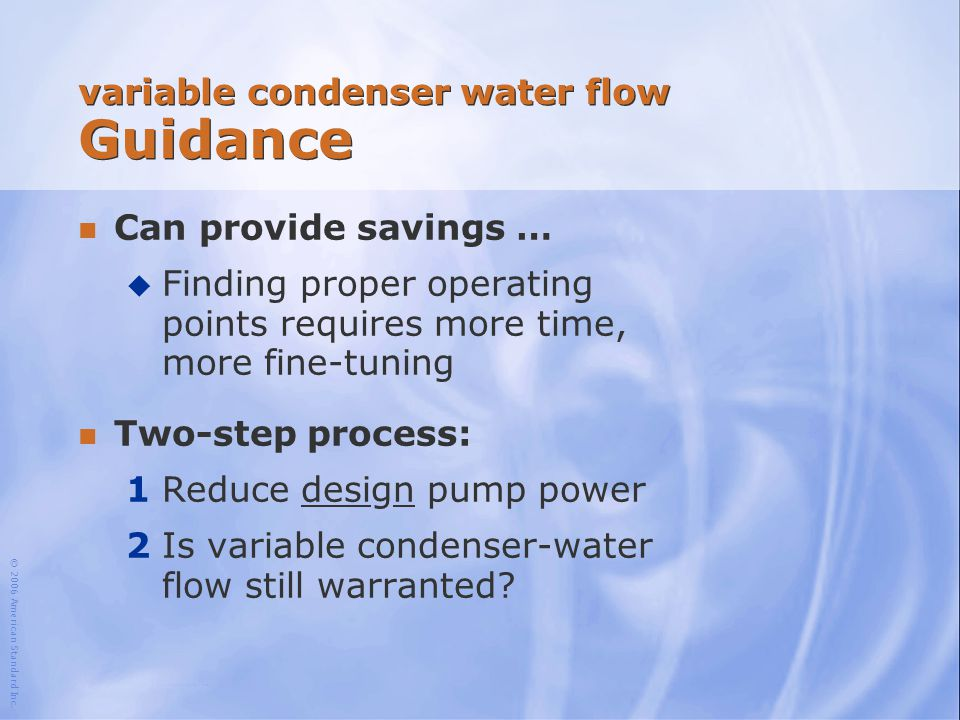 variable condenser water flow Guidance