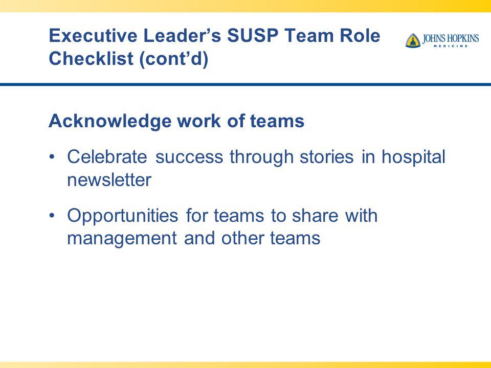 Executive Leader's SUSP Team Role Checklist (cont'd)