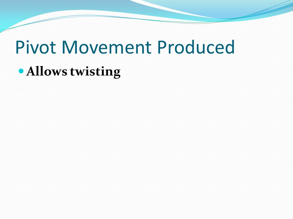 Pivot Movement Produced