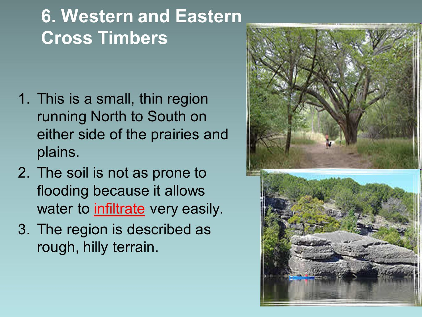 6. Western and Eastern Cross Timbers