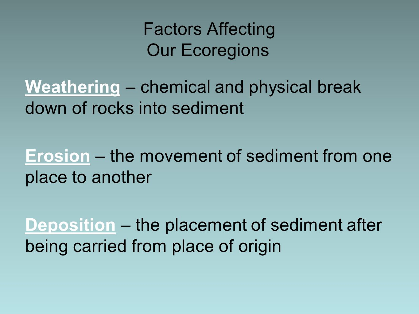 Factors Affecting Our Ecoregions