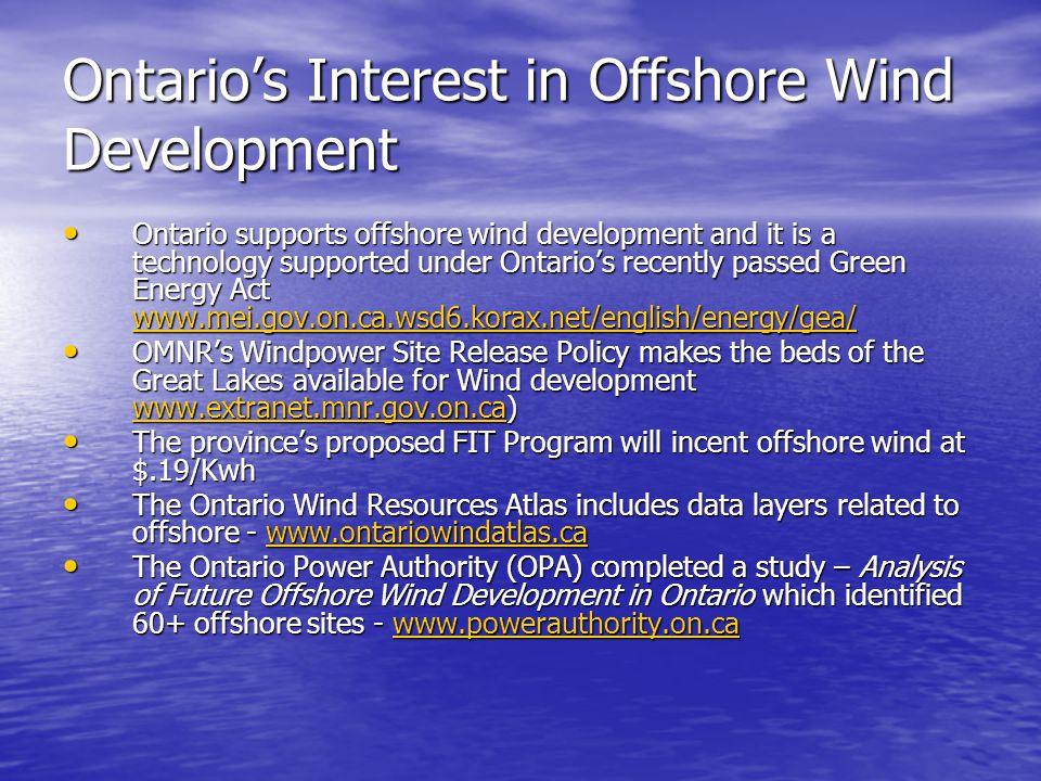 Ontario's Interest in Offshore Wind Development