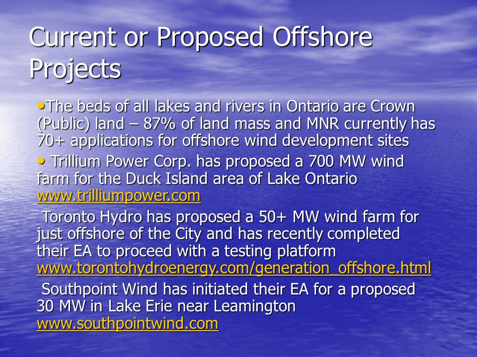 Current or Proposed Offshore Projects