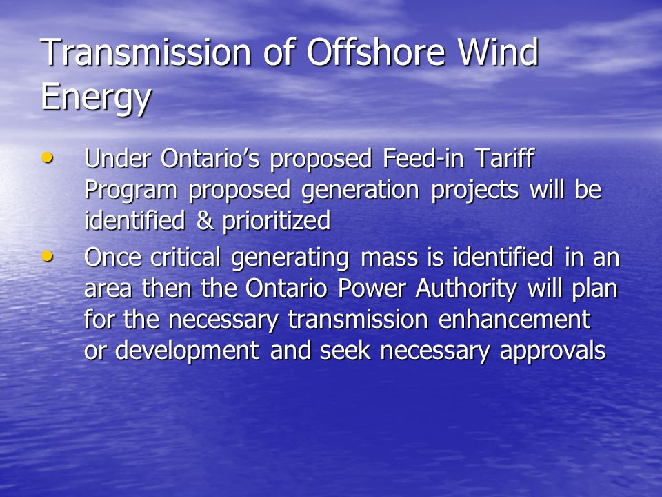 Transmission of Offshore Wind Energy