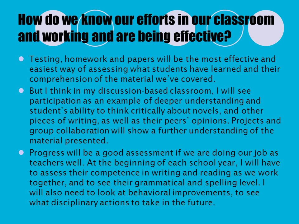 How do we know our efforts in our classroom and working and are being effective