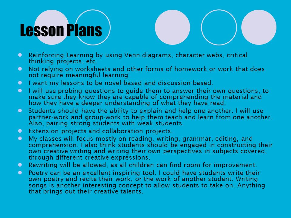 Lesson Plans Reinforcing Learning by using Venn diagrams, character webs, critical thinking projects, etc.
