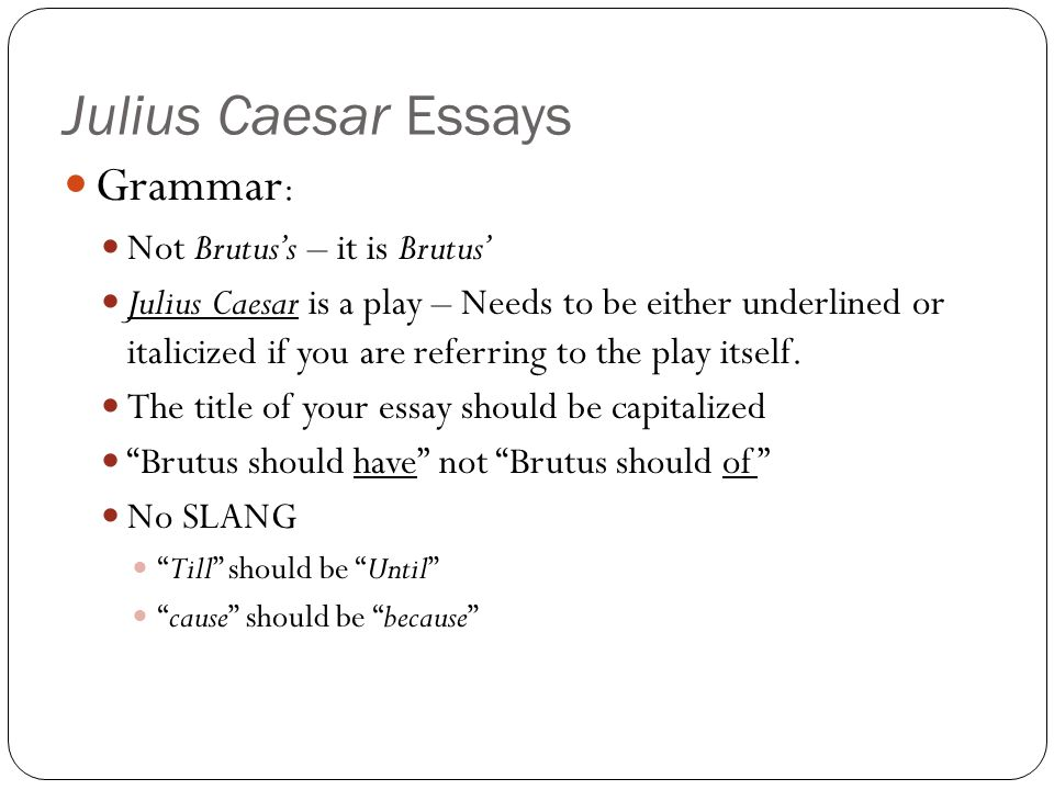 Analysis of Cassius from Julius Caesar Essay