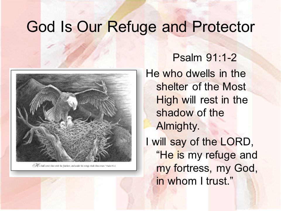 God Is Our Refuge and Protector