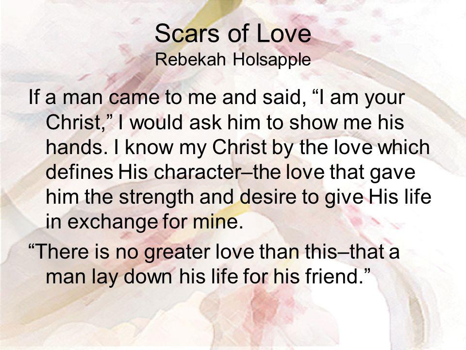 Scars of Love Rebekah Holsapple