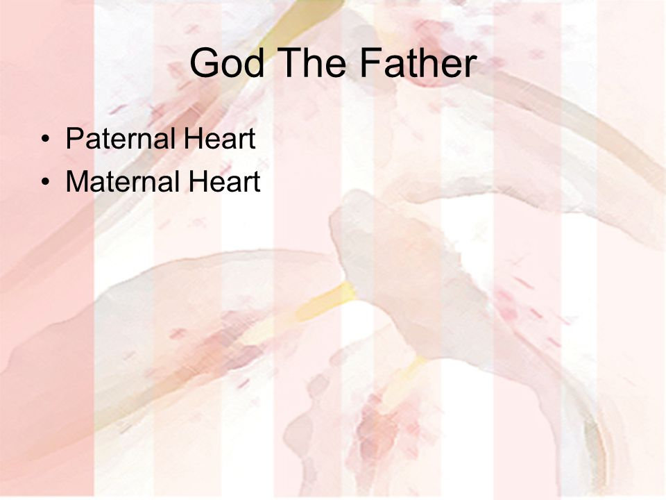 God The Father Paternal Heart Maternal Heart