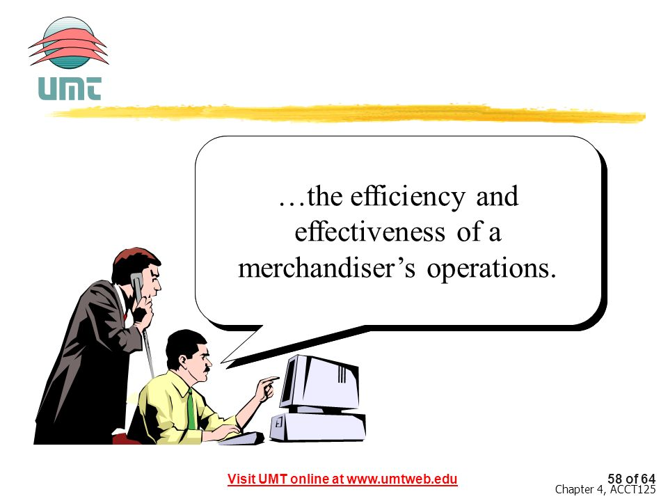 …the efficiency and effectiveness of a merchandiser's operations.