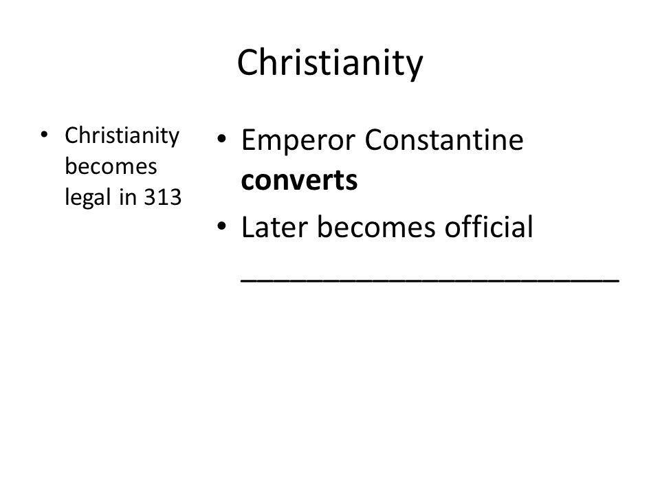 Christianity Emperor Constantine converts
