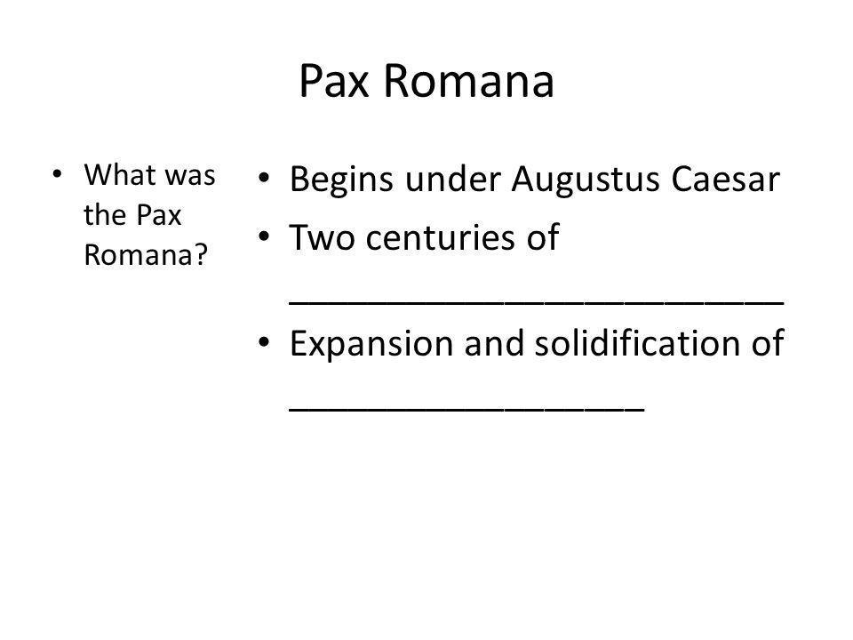 Pax Romana Begins under Augustus Caesar