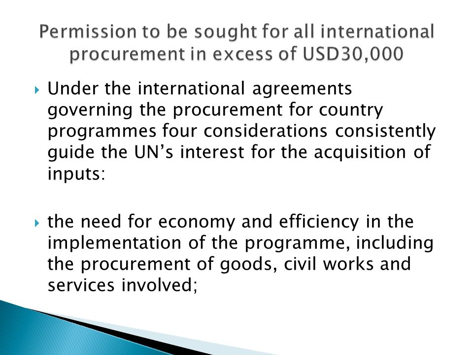 Permission to be sought for all international procurement in excess of USD30,000