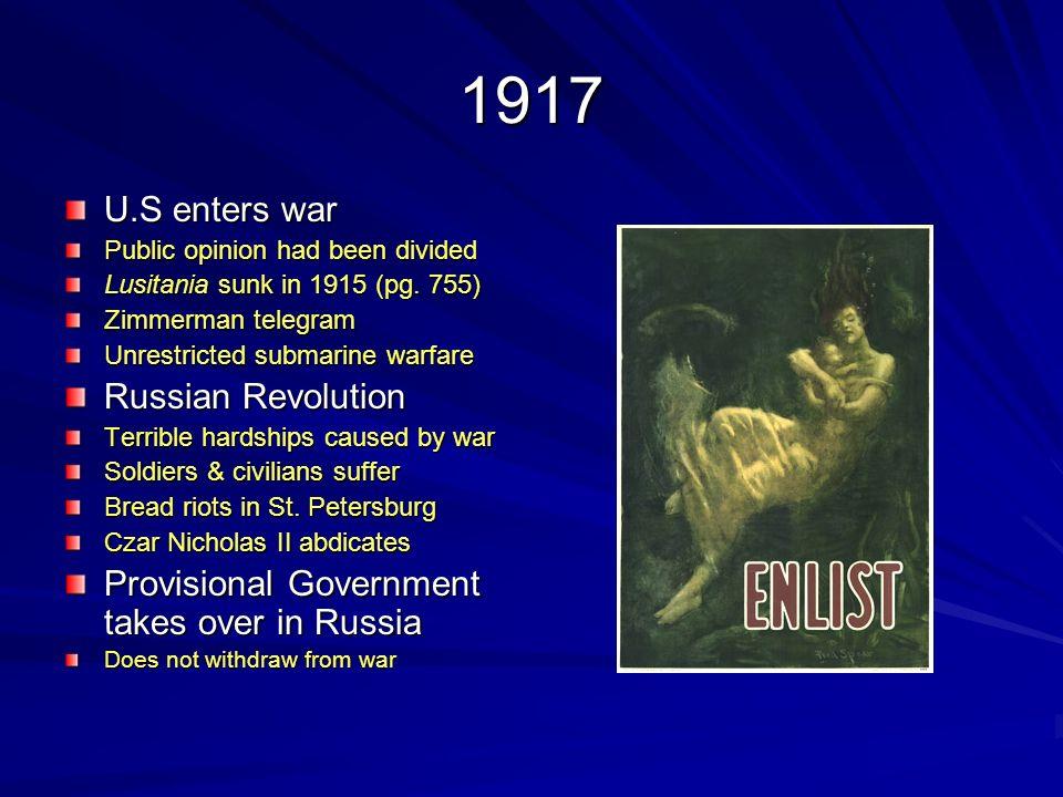 1917 U.S enters war Russian Revolution