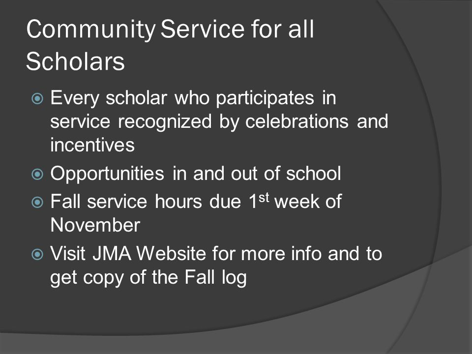 Community Service for all Scholars