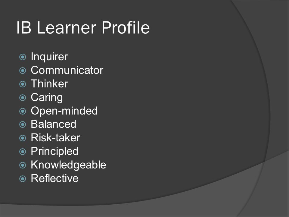 IB Learner Profile Inquirer Communicator Thinker Caring Open-minded